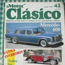 Coches: MOTOR CLÁSICO Nº 41, JUNIO DE 1991. Lote 38996277