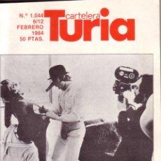 Coches: CARTELERA TURIA Nº 1044 - FEBRERO 1984 - ENTREVISTA ANTHONY BURGESS AUTOR LA NARANJA MECANICA. Lote 39304246
