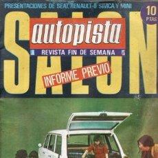 Coches: REVISTA AUTOPISTA Nº 532 AÑO 1969. PRUEBA: RENAULT 6. . Lote 39469181