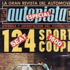 REVISTA AUTOPISTA Nº 583 AÑO 1970. PRUEBA: SEAT 124 SPORT COUPE. PEUGEOT 3K.