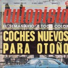 REVISTA AUTOPISTA Nº 651 AÑO 1971. CONTACTO: CHRYSLER 180.