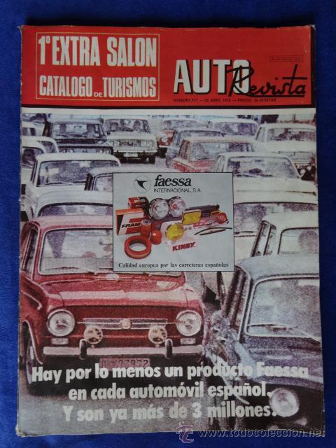 AUTO REVISTA N 777 ABRIL 72 1º EXTRA SALON CATALOGO TURISMOS 165 PAGINAS (Coches y Motocicletas Antiguas y Clásicas - Revistas de Coches)