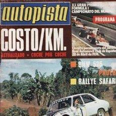 Coches: REVISTA AUTOPISTA Nº 794 AÑO 1974. PRUEBA: BMW 525. . Lote 39636622
