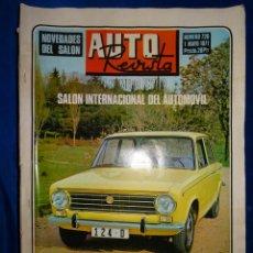 Coches: AUTO REVISTA 726 SEAT 124 1 MAYO 1971 EXTRA SALON INTERNACIONAL DEL AUTOMOVIL. Lote 39639854