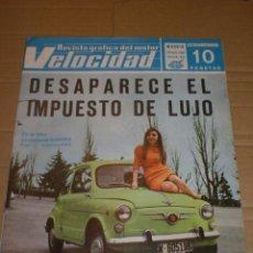 Auto: REVISTA VELOCIDAD. AÑOS 70. EN PORTADA SEAT 600. CONTRAPORTADA SEAT 850 COUPÉ. Lote 39738357