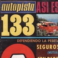 Coches: REVISTA AUTOPISTA Nº 799 AÑO 1974. ANALISIS: SEAT 133. . Lote 39766880