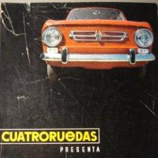 Coches: REVISTA CUATRORUEDAS ESPECIAL DEDICADO AL SEAT 850. Lote 40954583