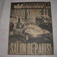 Coches: VELOCIDAD REVISTA GRAFICA DEL MOTOR Nº 64 1962 . TODO SOBRE EL SALON DE PARIS. Lote 41133921