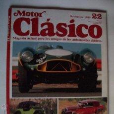 Carros: REVISTA MOTOR CLASICO Nº22 AÑO 1989 LANCIA ASTURA ASTON MARTIN DB3S ALFA ROMEO 2600 SPRINT. Lote 40004864