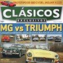 Coches: CLASICOS EXCLUSIVOS N. 77 - EN PORTADA: MG VS. TRIUMPH (NUEVA). Lote 164184798