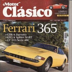Coches: REVISTA MOTOR CLÁSICO Nº 255 AÑO 2009. DOSSIER FERRARI 365 GT/4 DAYTONOA, FORD QUADRICYCLE (96).. Lote 42060834