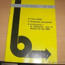 Coches: INFORMACIÓN PARA MANDOS - COMO DIRIGIR - ABRIL 1985. Lote 42313277