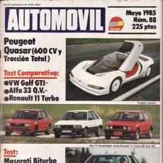 Coches: REVISTA AUTOMOVIL Nº 88 AÑO 1985. PRU:MASERATI BITURBO.COMP:VW GOLF GTI, ALFA 33 Q V Y RENAULT 11 T.. Lote 133391095