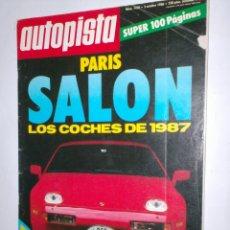Coches: REVISTA AUTOPISTA Nº 1420 DE 2 DE OCTUBRE DE 1986,SALON DE PARIS LOS COCHES DE 1987,ETC.. Lote 43200190