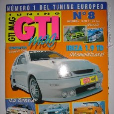 Coches: GTI MAG TUNNING. Nº8. 30 NOV 2001. IBIZA 1.9 TD/MECANICA GAMES... MIDE: 29,8 X 21,3 CMS.. Lote 43359349