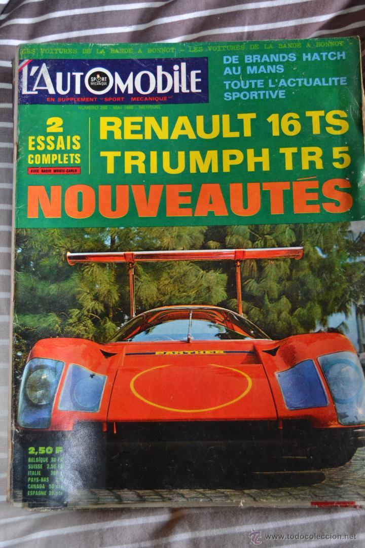 REVISTA L´AUTOMOBILE Nº 265 RENAULT 16 TRIUMPH TR 5 COCHES AUTOMOVIL RALLYE FORMULA 1 (Coches y Motocicletas Antiguas y Clásicas - Revistas de Coches)