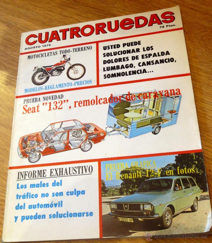 CUATRORUEDAS AÑO XII Nº 140 AGOSTO 1975 (Coches y Motocicletas Antiguas y Clásicas - Revistas de Coches)