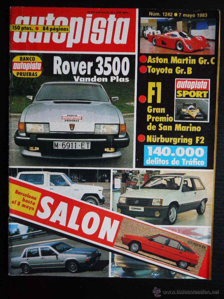 REVISTA AUTOPISTA Nº 1242- MAYO 1983- ROVER 3500 VANDEN PLAS (Coches y Motocicletas Antiguas y Clásicas - Revistas de Coches)