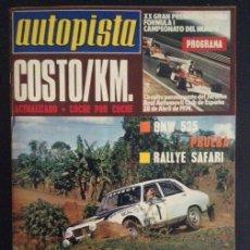 Coches: REVISTA DE COCHES AUTOPISTA AUTO-PISTA Nº 794 DE 1974 BMW 525 AÑOS 70. Lote 46465880