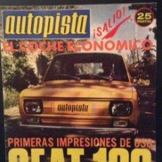 Carros: REVISTA DE COCHES AUTOPISTA DOBLE NUMERO 798 DE 1974 SEAT 133 AÑOS 70. Lote 46471905