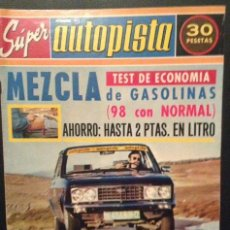 Carros: REVISTA DE COCHES AUTOPISTA AUTO-PISTA Nº 782 DE 1974 SEAT 132 1800 AÑOS 70. Lote 46473121