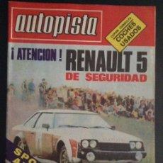 Coches: REVISTA DE COCHES AUTOPISTA AUTO-PISTA Nº 1059 DE 1979 RENAULT 5 EPURE. Lote 46656848