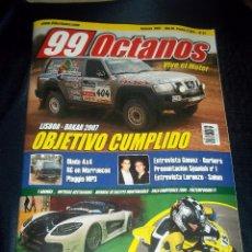 Coches: ANTIGUA REVISTA COCHES 99 OCTANOS Nº31 FEBRERO 2007 LISBOA DAKAR 2007 ,DIADA 4X4,MOTOR SHOW ZARAGOZA. Lote 46766485