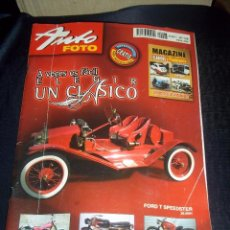 Coches: ANTIGUA REVISTA COCHES CLASICOS Y POPULARES AUTO FOTO Nº128 ABRIL 2007 FORD T SPEEDSTER. Lote 46766546