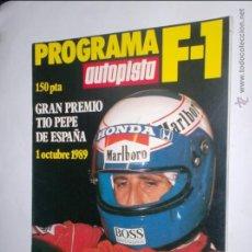 Coches: PROGRAMA F-1 AUTOPISTA DE 1 OCTUBRE 1989,GRAN PREMIO TIO PEPE DE ESPAÑA-JEREZ. Lote 46787902