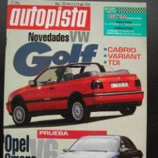 Coches: REVISTA AUTOPISTA Nº 1813- ABRIL 1994- OPEL OMEGA 2.5 V6 AUT.. Lote 46973457