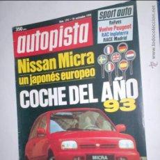 Coches: REVISTA AUTOPISTA Nº1741,DE 26 NOVIEMBRE 1992,NISSAN MICRA COCHE DEL AÑO,RAC INGLATERRA,RACE MADRID. Lote 46975332