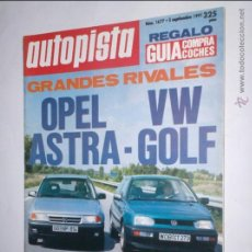 Coches: REVISTA AUTOPISTA Nº 1677,5 SEPTIEMBRE 1991,OPEL ASTRA,VW GOLF,MERCEDES 600 SEL. Lote 46988931