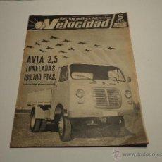 Coches: REVISTA VELOCIDAD 23 FEBRERO DE 1963 , CAMION AVIA, CHEVROLET, TRACTORES ESPAÑOLES. Lote 47079507
