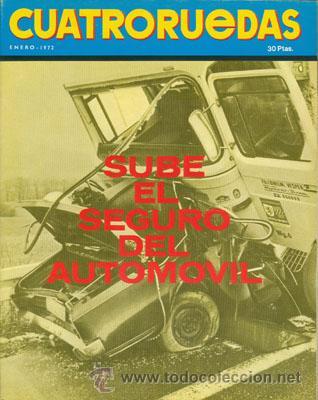 CUATRORUEDAS Nº 097 (ENERO 1972) (Coches y Motocicletas Antiguas y Clásicas - Revistas de Coches)
