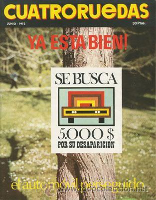 CUATRORUEDAS Nº 102 (JUNIO 1972) (Coches y Motocicletas Antiguas y Clásicas - Revistas de Coches)