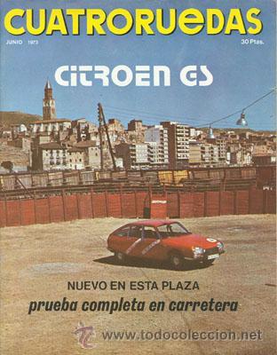 CUATRORUEDAS Nº 114 (JUNIO 1973) (Coches y Motocicletas Antiguas y Clásicas - Revistas de Coches)