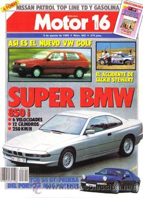MOTOR 16 Nº 302 (5-08-89) (Coches y Motocicletas Antiguas y Clásicas - Revistas de Coches)