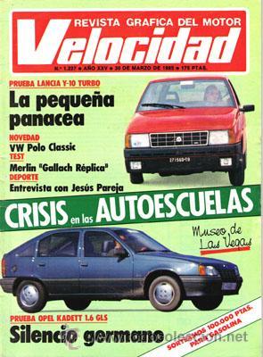 VELOCIDAD Nº 1227 (30-03-85) (Coches y Motocicletas Antiguas y Clásicas - Revistas de Coches)