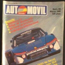 Carros: REVISTA AUTOMOVIL FORMULA NUMERO Nº 38 MARZO 1981 FORD FIESTA 1600 AUDI SCIROCCO FUEGO HORIZON GLS. Lote 47375463