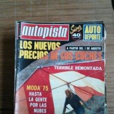 Coches: REVISTA AUTOPISTA Nº 860 AÑO 1975. LOS NUEVOS PRECIOS DE LOS COCHES, TERRIBLE REMONTADA, MODA 75. Lote 48035201