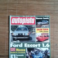 Coches: REVISTA AUTOPISTA Nº 1193 AÑO 1982. FORD ESCORT 1.6 NUEVOS LANCIA,SALON TURIN, MONZA, OPEL. Lote 48126120