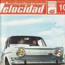 Coches: REVISTA VELOCIDAD Nº 405 AÑO 1969. PRUEBA: SIMCA 1000 BARREIROS. . Lote 48450724