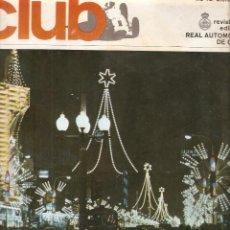 Coches: REVISTA CLUB Nº 127 DICIEMBRE 1974 RALLYE CATALUÑ43 DICIEMBRE 1966. Lote 48736476