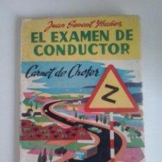 Coches: -CARNET DE CHOFER-EL EXAMEN DE CONDUCTOR -1962-JUAN SENENT IBAÑEZ. Lote 49236729