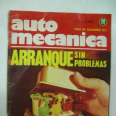 Coches: REVISTA TECNICA AUTOMECANICA Nº 28 DICIEMBRE 1971, ARRANQUE SIN PROBLEMAS. Lote 49306878