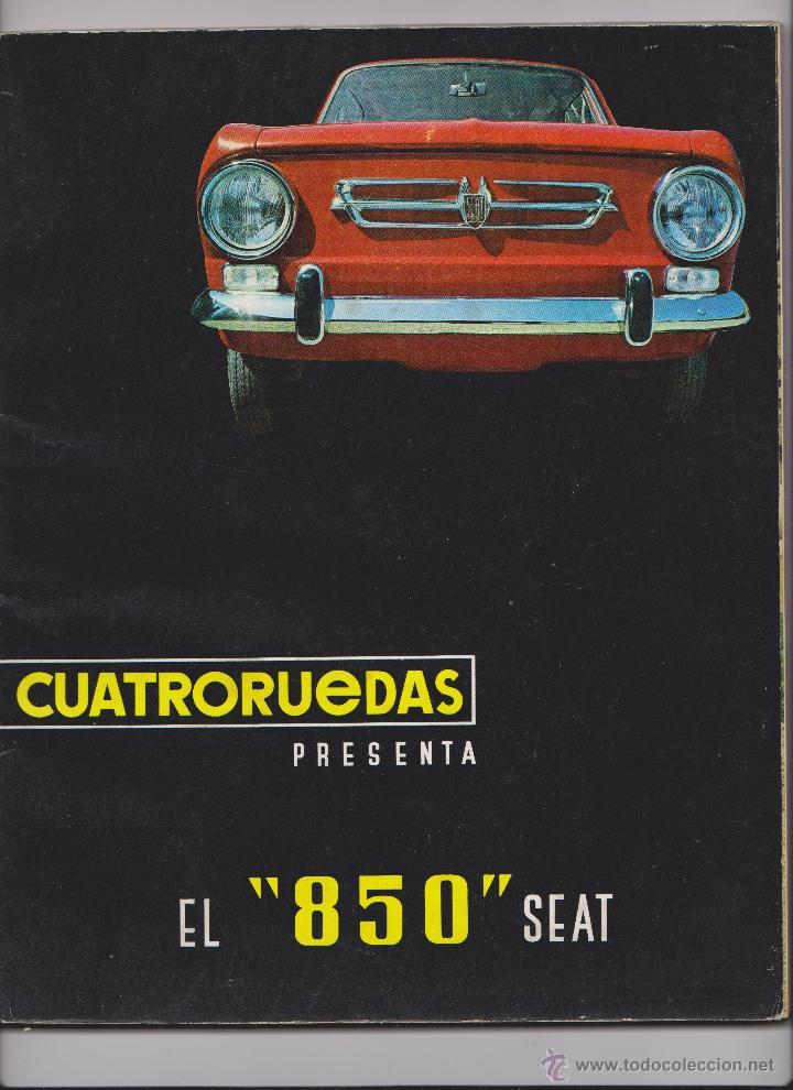 REPRODUCION EN CD REVISTA CUATRORUEDAS SEAT 850 (Coches y Motocicletas Antiguas y Clásicas - Revistas de Coches)