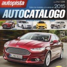 Coches: AUTOPISTA AUTOCATALOGO 2015 N. 35 - TODOS LOS MODELOS A LA VENTA EN 2015 (NUEVA). Lote 113098072