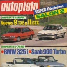 Auto: REVISTA AUTOPISTA Nº 1451 AÑO 1987. COMP: RENAULT 9 TXE Y RENAULT 11 GTX. BMW 325I Y SAAB 900 TURBO.. Lote 235558225
