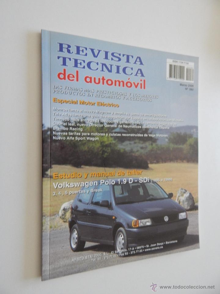 REVISTA TÉCNICA DEL AUTOMÓVIL 80. 2000. MOTOR ELÉCTRICO. VOLKSWAGEN POLO 1.9 D-SDI (95-99) (Coches y Motocicletas Antiguas y Clásicas - Revistas de Coches)