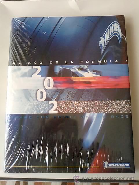 LIBRO -EL AÑO DE LA FORMULA 1 2002 -MICHELIN -FORMATO GRANDE-33 POR 26-EN SUS PLASTICOS- (Coches y Motocicletas Antiguas y Clásicas - Revistas de Coches)